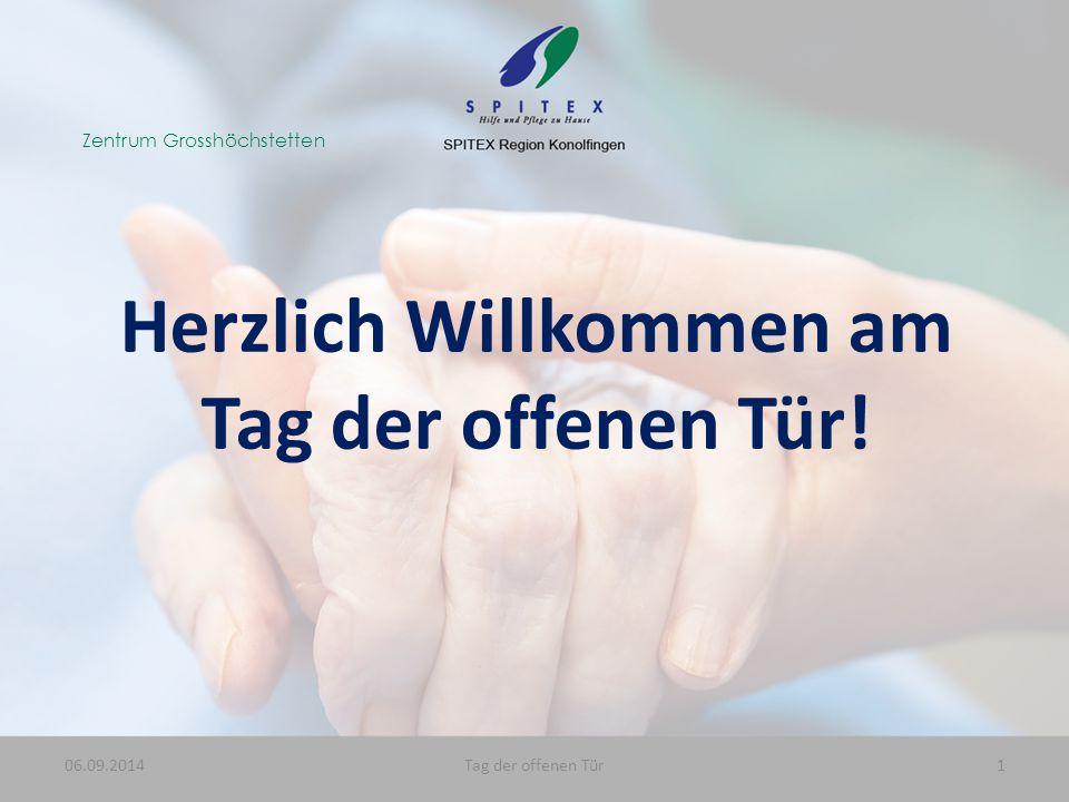 Zentrum Grosshöchstetten 06.09.20141Tag der offenen Tür Herzlich Willkommen am Tag der offenen Tür!