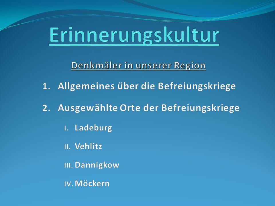 Denkmäler in unserer Region Ladeburg Vehlitz