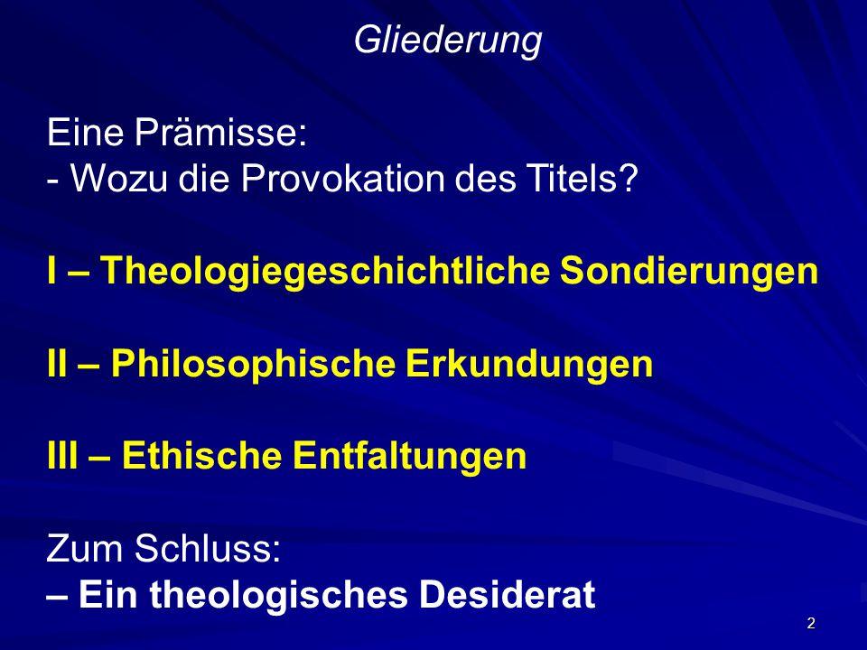 3 Prämisse: A) Die Provokation: Die Aufforderung klingt nach Egozentrik und Selbstkult B) Das Wozu: Das Miteinander von Theologie (bzw.