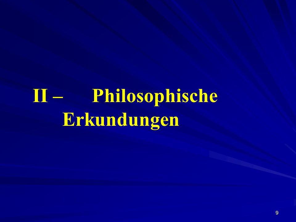 10 a) Die Wende zum Subjekt in der Philosophie der Moderne: Diese nimmt Gestalt in einer doppelten Valenz ein: Autonomie (Deutscher Idealismus) Emanzipation (Frankfurter Schule)