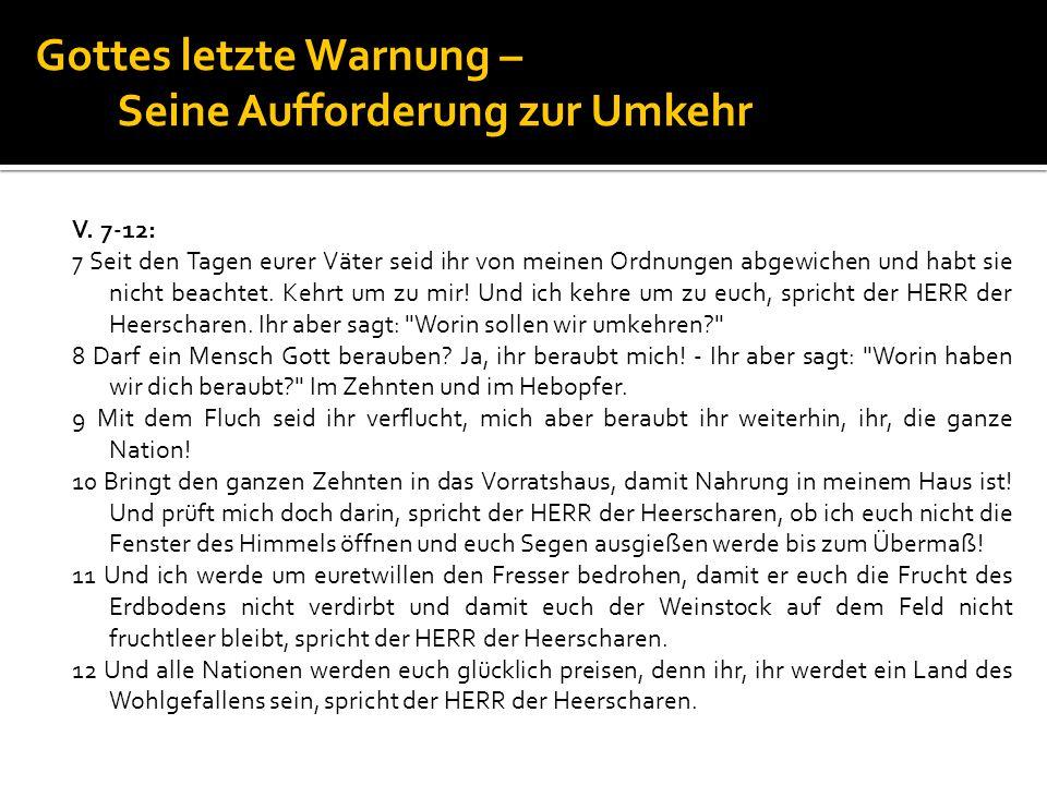 Gottes letzte Warnung – Seine Aufforderung zur Umkehr Röm.