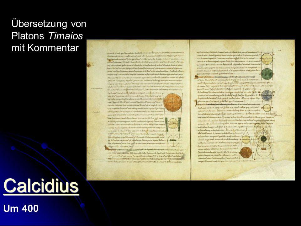 Calcidius Um 400 Übersetzung von Platons Timaios mit Kommentar