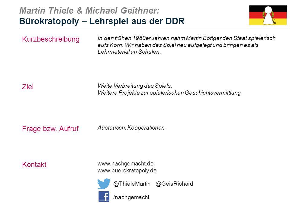 Martin Thiele & Michael Geithner: Bürokratopoly – Lehrspiel aus der DDR Kurzbeschreibung In den frühen 1980er Jahren nahm Martin Böttger den Staat spi