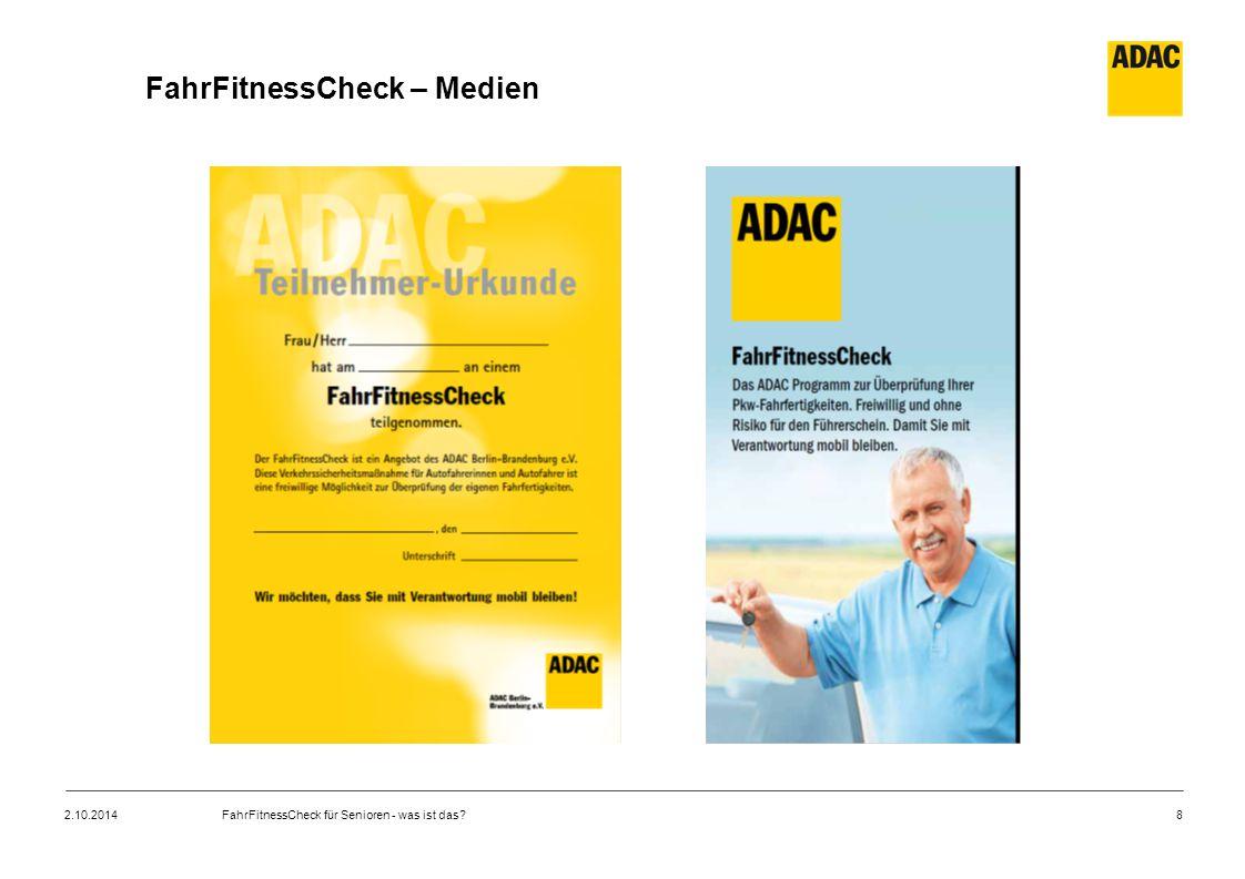 8 FahrFitnessCheck – Medien 2.10.2014FahrFitnessCheck für Senioren - was ist das?