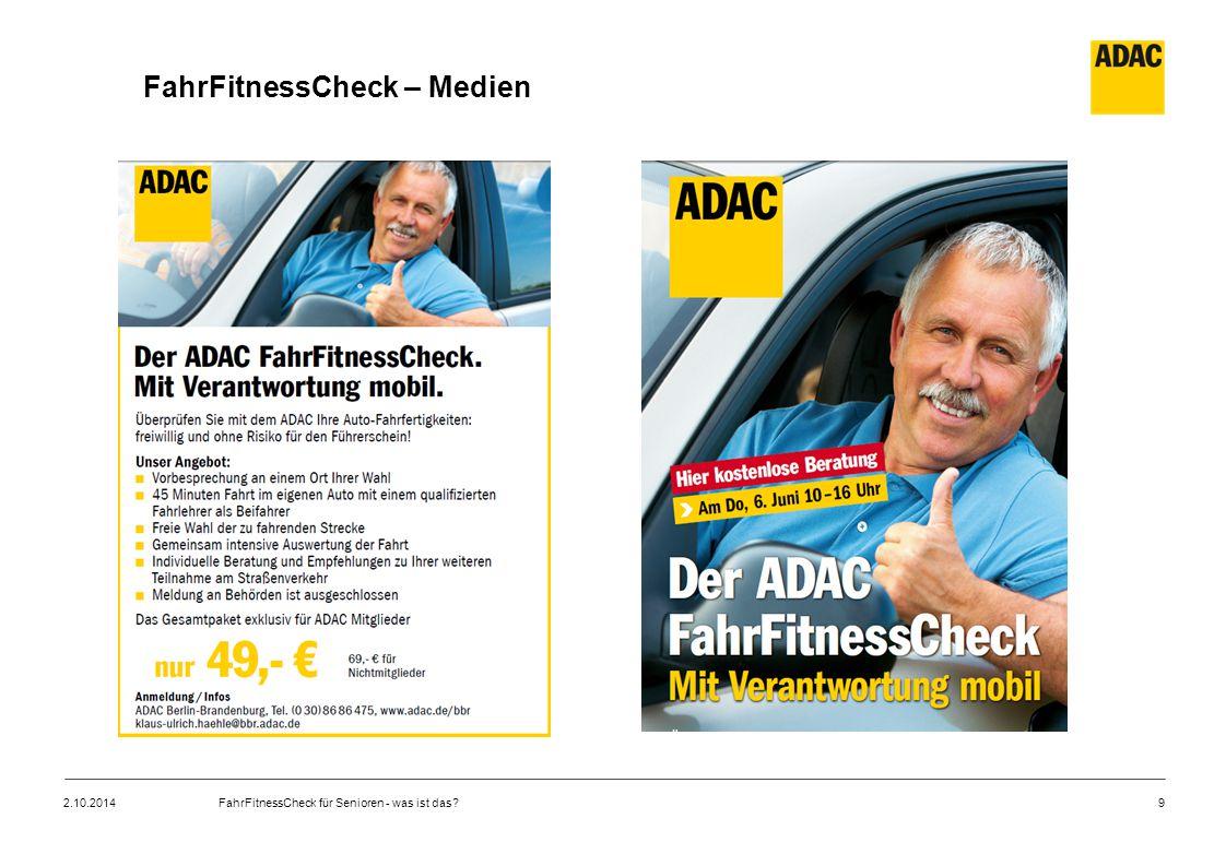 9 FahrFitnessCheck – Medien 2.10.2014FahrFitnessCheck für Senioren - was ist das?