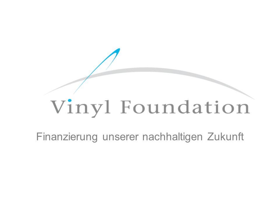 Struktur der Vinyl Foundation: Der Vorstand der Vinyl Foundation wird einen Unternehmensvertreter verschiedener Sektorgruppen von EuPC umfassen.