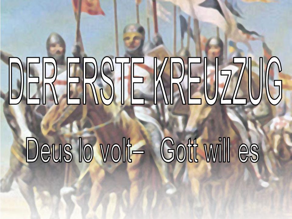 DER ERSTE KREUZZUG 14.07.2006 Die † Der † Vorgeschichte Motive Verlauf SchlachtumJerusalem Die † †