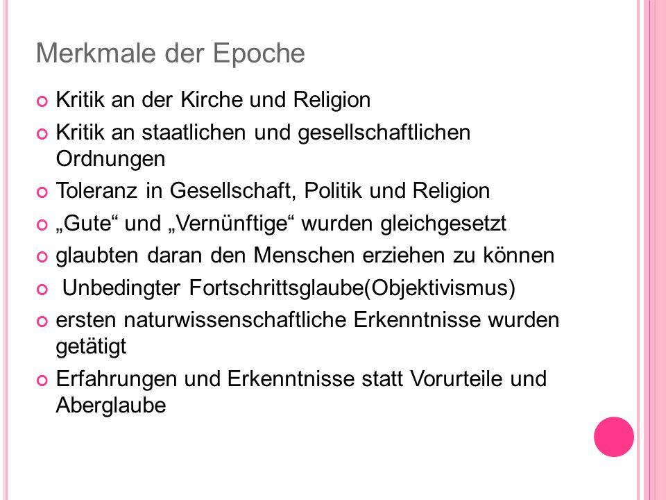 K ONFLIKTE Adelige Willkür Bürgerliche Tugend Kirchliche subjektive religiöse Dogmen Empfindung Soziale/religiöse Gleichheit, Differenzen Toleranz