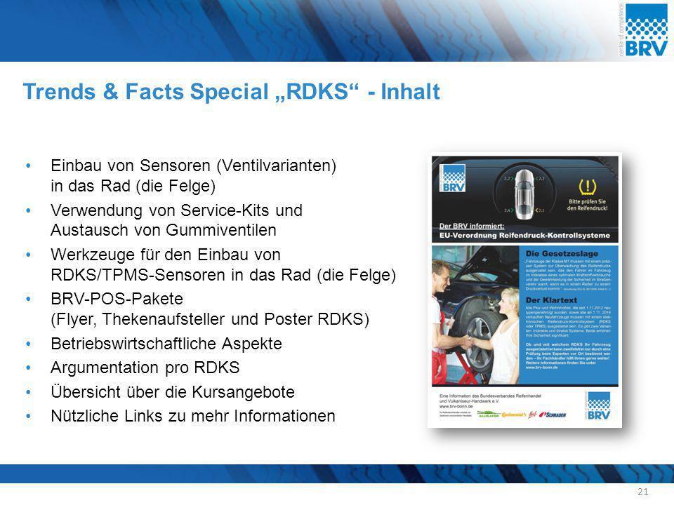 """Trends & Facts Special """"RDKS"""" - Inhalt 21 Einbau von Sensoren (Ventilvarianten) in das Rad (die Felge) Verwendung von Service-Kits und Austausch von G"""