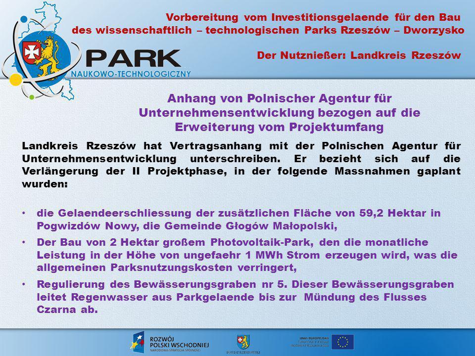 Anhang von Polnischer Agentur für Unternehmensentwicklung bezogen auf die Erweiterung vom Projektumfang Landkreis Rzeszów hat Vertragsanhang mit der P