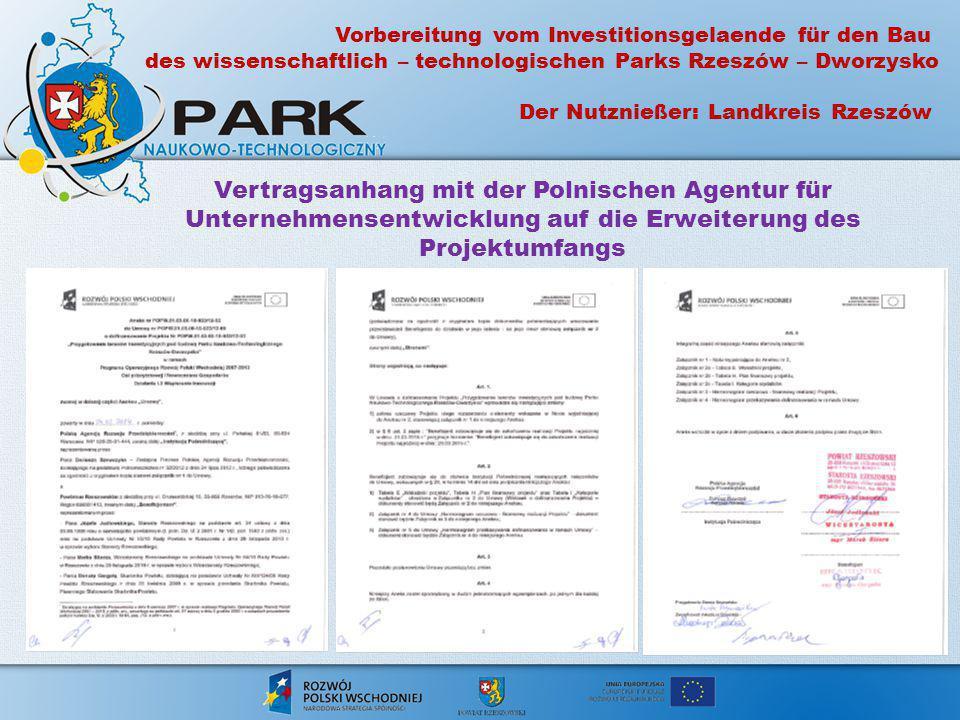 Vertragsanhang mit der Polnischen Agentur für Unternehmensentwicklung auf die Erweiterung des Projektumfangs Vorbereitung vom Investitionsgelaende für