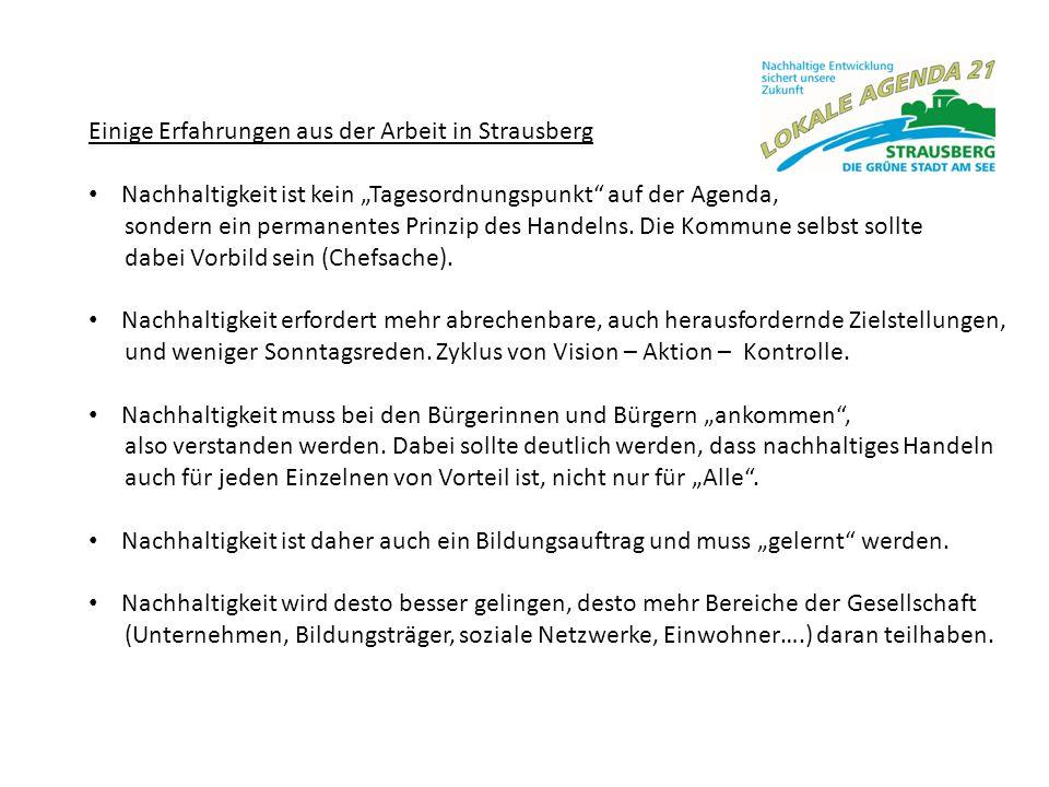 """Einige Erfahrungen aus der Arbeit in Strausberg Nachhaltigkeit ist kein """"Tagesordnungspunkt"""" auf der Agenda, sondern ein permanentes Prinzip des Hande"""