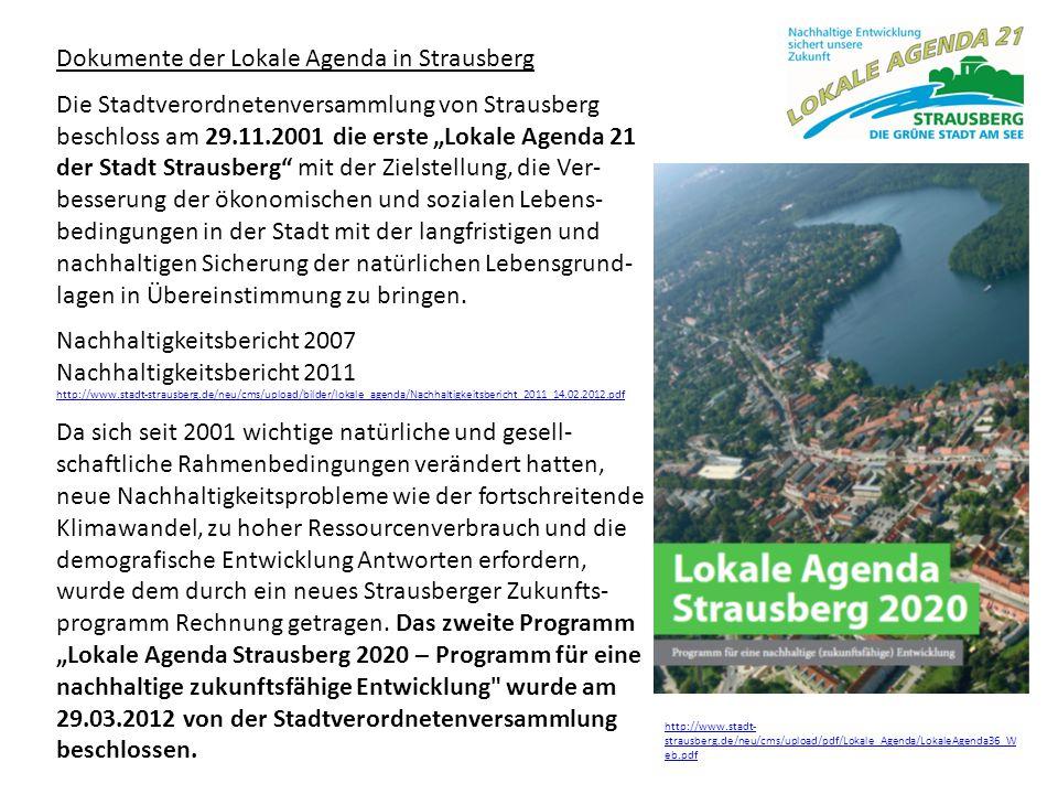 """Dokumente der Lokale Agenda in Strausberg Die Stadtverordnetenversammlung von Strausberg beschloss am 29.11.2001 die erste """"Lokale Agenda 21 der Stadt"""