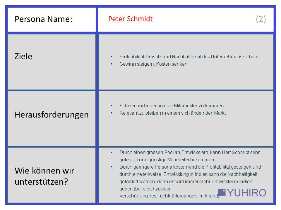 Persona Name: Peter Schmidt Es ist für uns als kleines mittelständisches Unternehmen schwer an gute Programmierer, zu bezahlbaren Löhnen, zu kommen.
