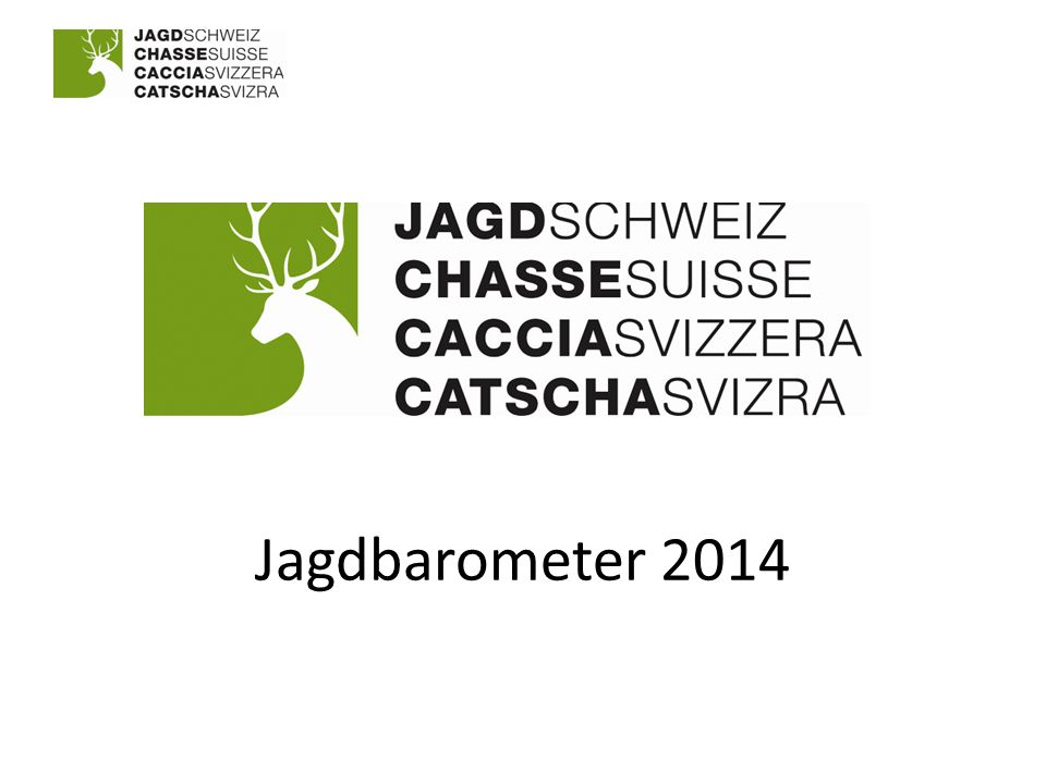 Jagd und Natur 12Jagdbarometer 2014 www.jagd.ch