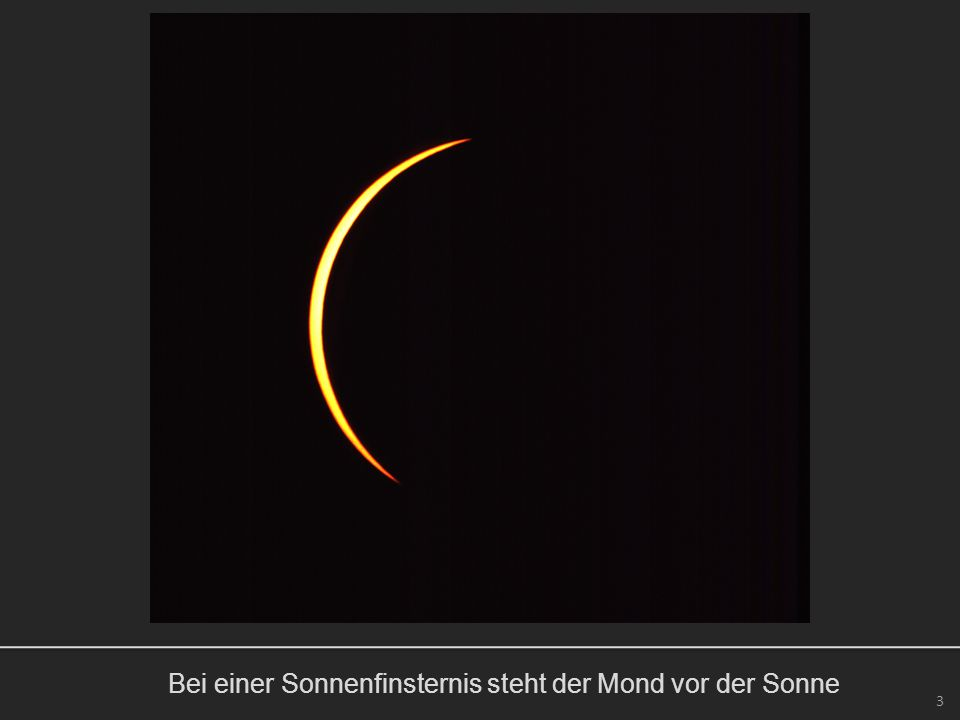Bei einer Sonnenfinsternis steht der Mond vor der Sonne 3