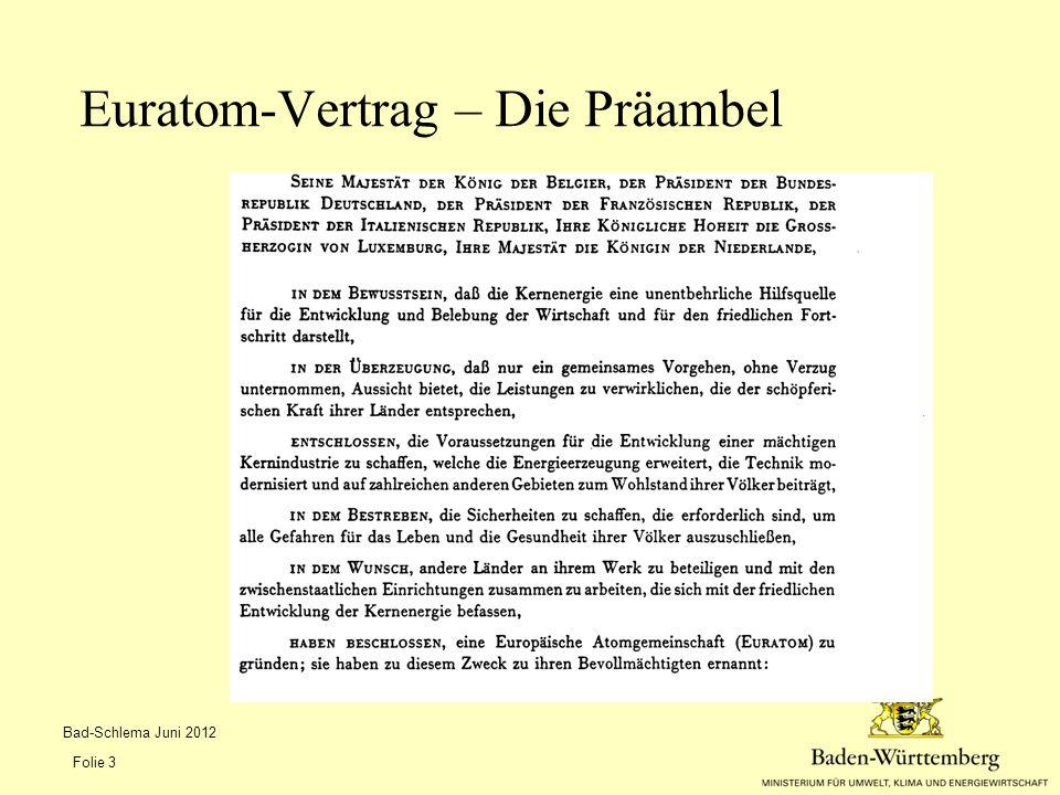 Der Artikel 31 Euratom-Vertrag Bad-Schlema Juni 2012 Folie 4
