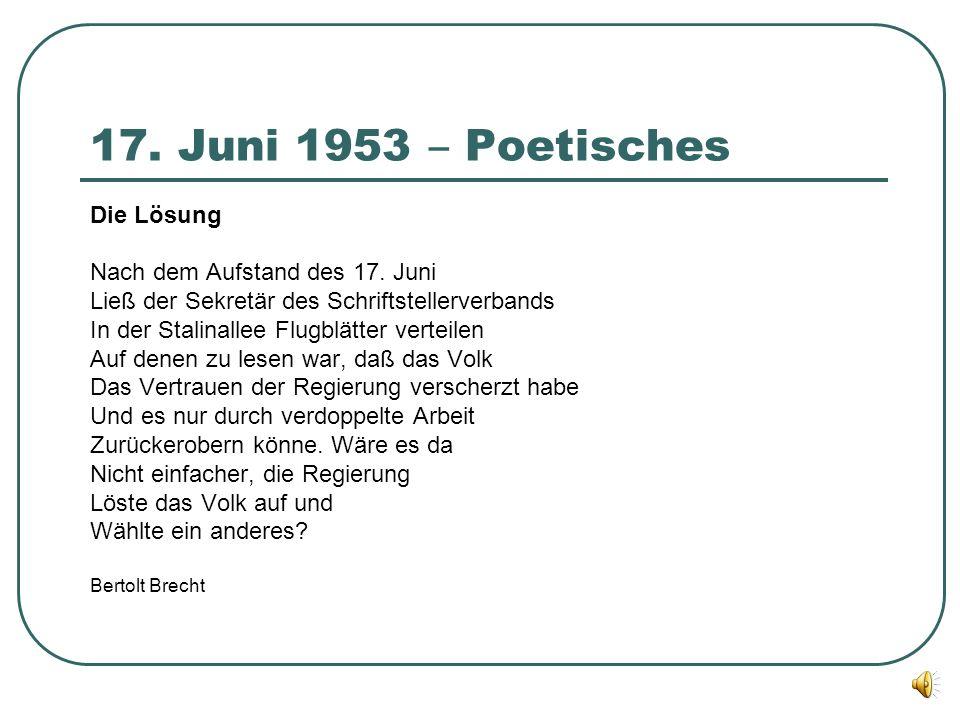 17. Juni 1953 ‒ Poetisches Die Lösung Nach dem Aufstand des 17. Juni Ließ der Sekretär des Schriftstellerverbands In der Stalinallee Flugblätter verte