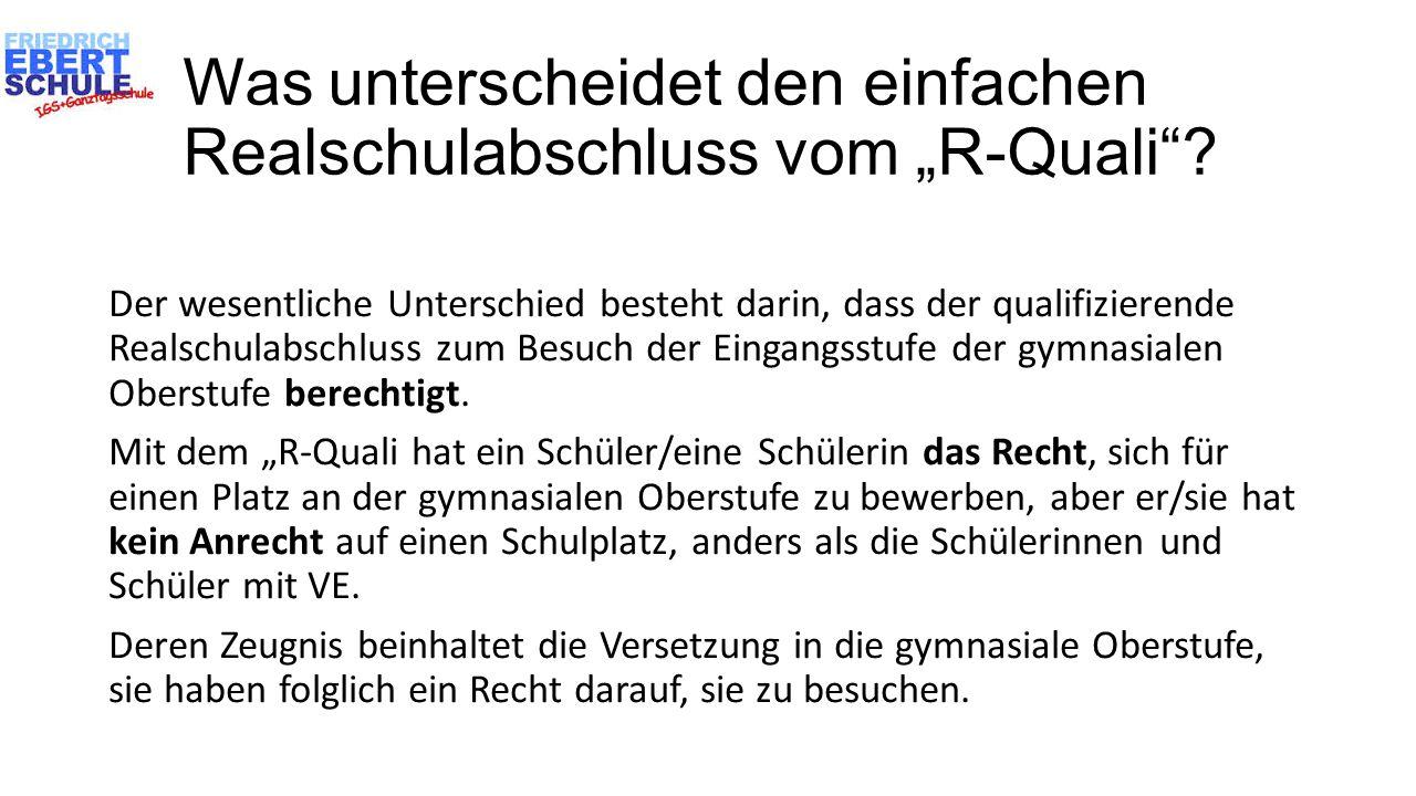 """Was unterscheidet den einfachen Realschulabschluss vom """"R-Quali""""? Der wesentliche Unterschied besteht darin, dass der qualifizierende Realschulabschlu"""