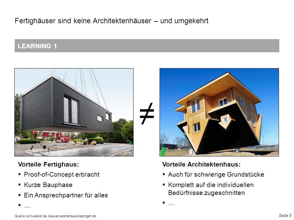 Seite 5 LEARNING 1 Fertighäuser sind keine Architektenhäuser – und umgekehrt 13 72 121 51 102 153 111 141 185 157 177 207 195 207 225 223 229 239 195