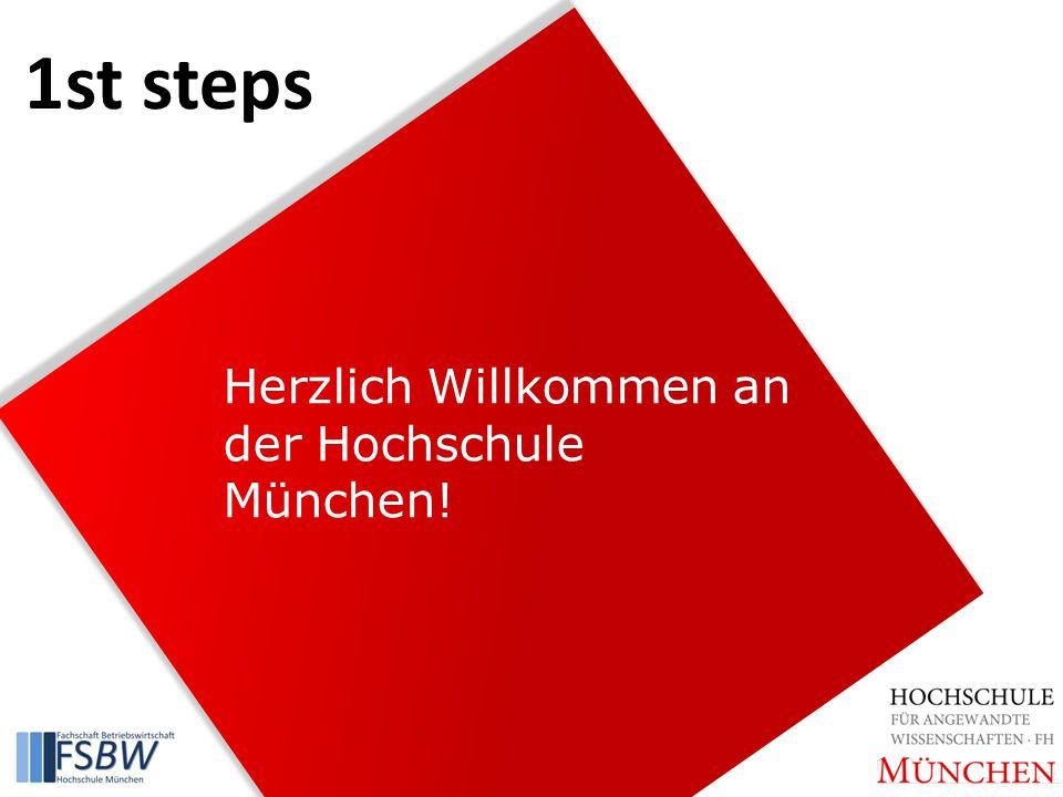 Herzlich Willkommen an der Hochschule München! 1st steps