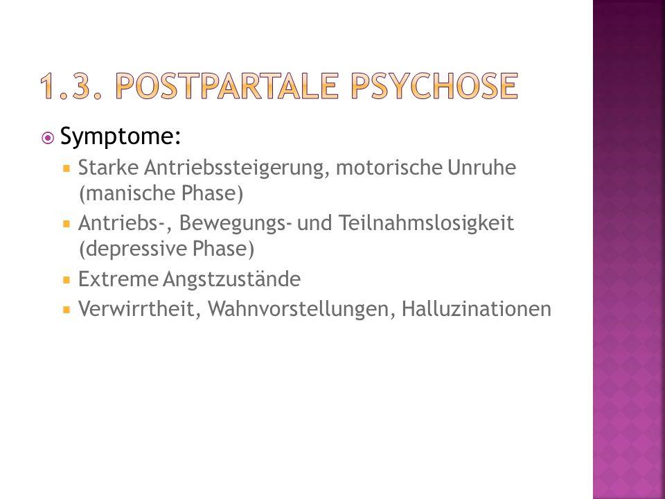  Symptome:  Starke Antriebssteigerung, motorische Unruhe (manische Phase)  Antriebs-, Bewegungs- und Teilnahmslosigkeit (depressive Phase)  Extrem