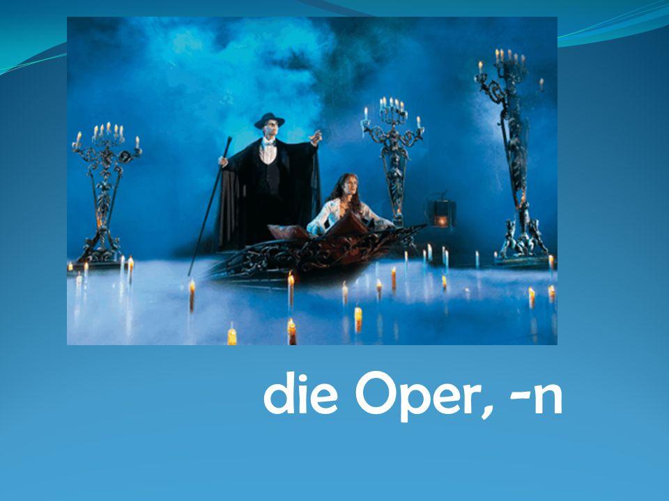 die Oper, -n