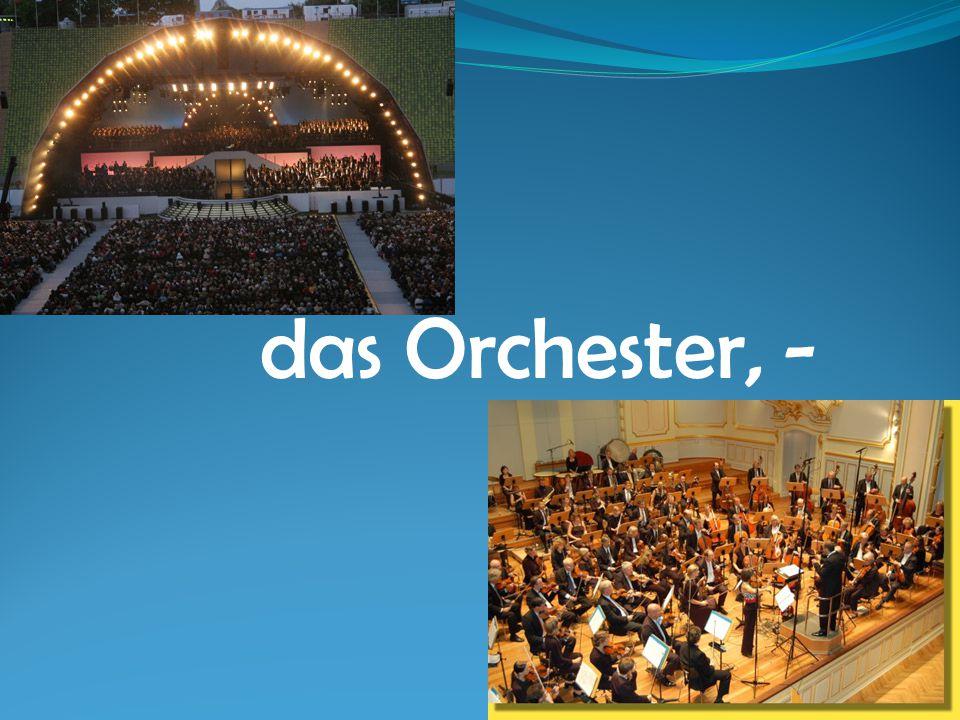 das Orchester, -