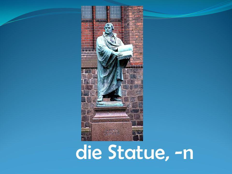 die Statue, -n