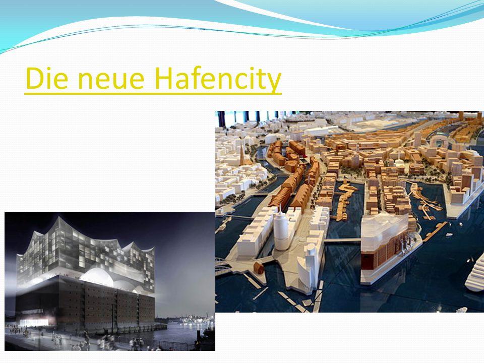 Die neue Hafencity