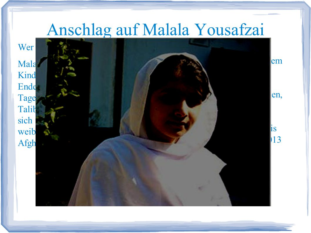 Anschlag auf Malala Yousafzai Wer ist Malala.