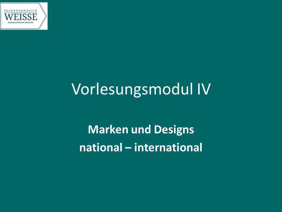Vorlesungsmodul IV Marken und Designs national – international