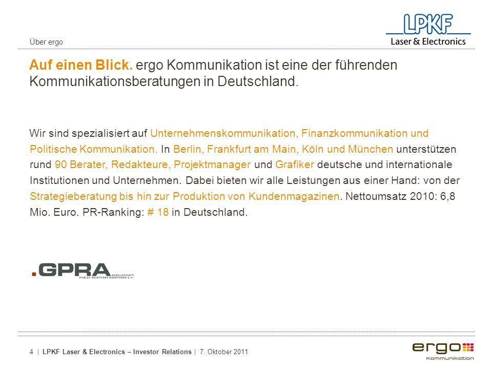 Auf einen Blick.ergo Kommunikation ist eine der führenden Kommunikationsberatungen in Deutschland.