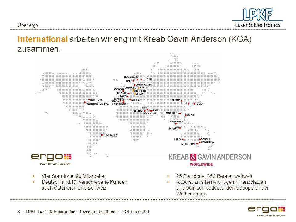 International arbeiten wir eng mit Kreab Gavin Anderson (KGA) zusammen.