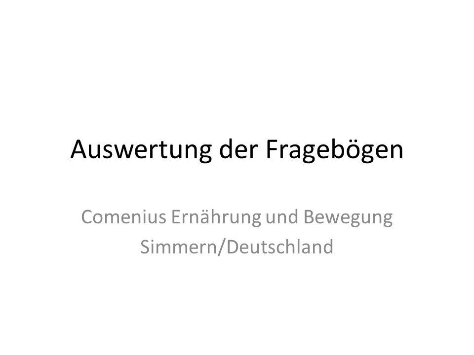 Auswertung der Fragebögen Comenius Ernährung und Bewegung Simmern/Deutschland