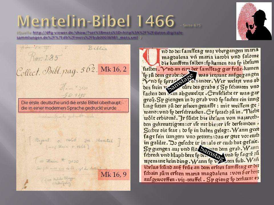 Die erste deutsche und die erste Bibel überhaupt, die in einer modernen Sprache gedruckt wurde Mk 16, 2 Mk 16, 9 Samstag Samstage