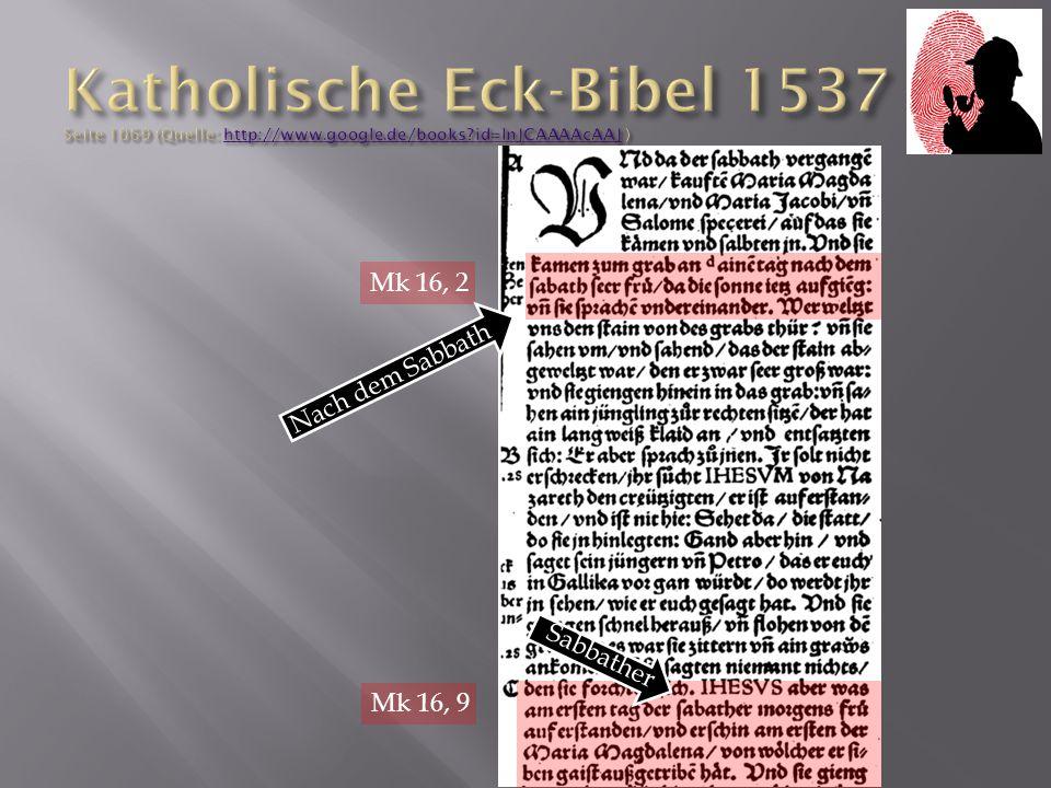 Mk 16, 2 Mk 16, 9 Nach dem Sabbath Sabbather