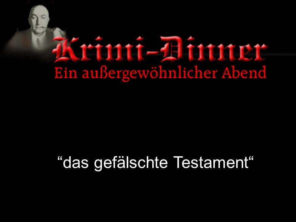 """""""das gefälschte Testament"""""""