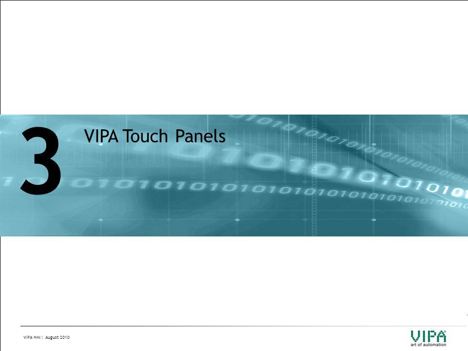 VIPA HMI| August 2010 3 VIPA Touch Panels