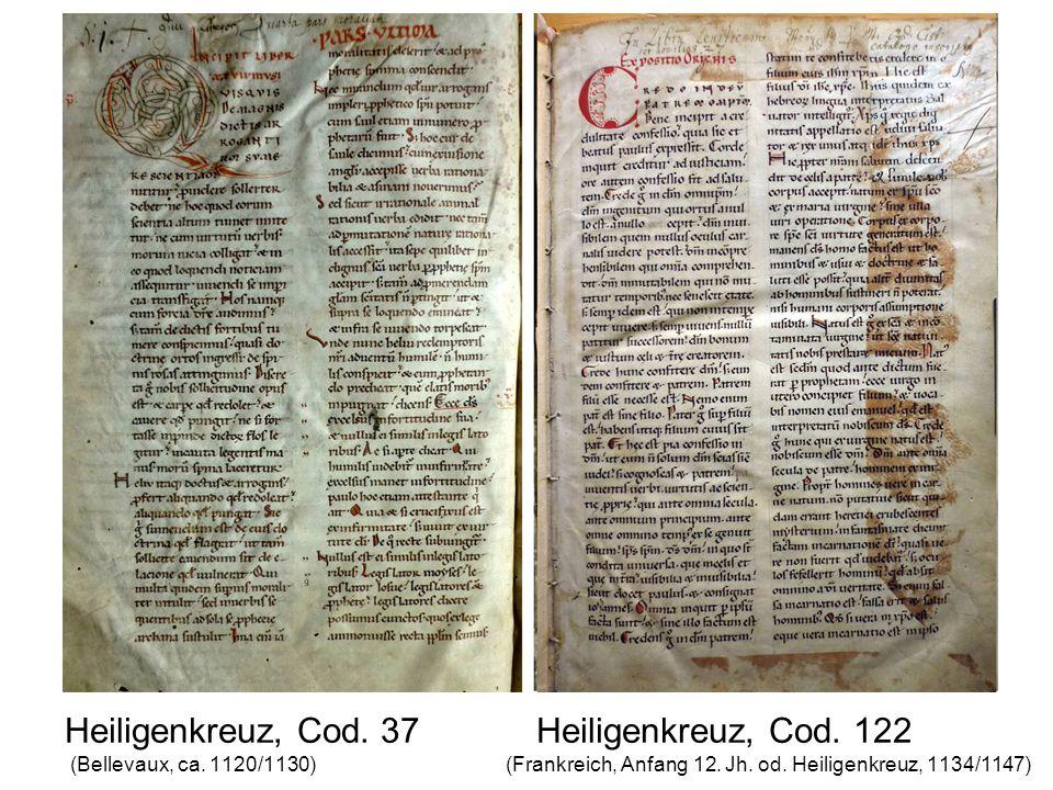 Heiligenkreuz, Cod. 37 Heiligenkreuz, Cod. 122 (Bellevaux, ca.