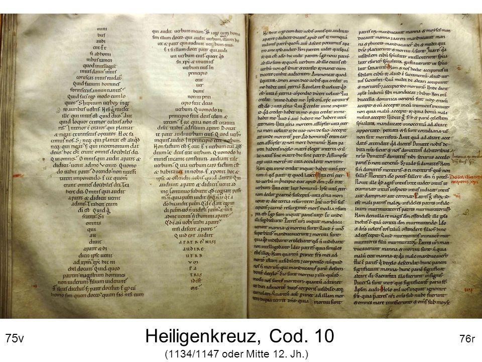 75v Heiligenkreuz, Cod. 10 76r (1134/1147 oder Mitte 12. Jh.)