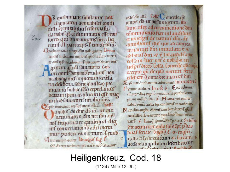Heiligenkreuz, Cod. 18 (1134 / Mitte 12. Jh.)