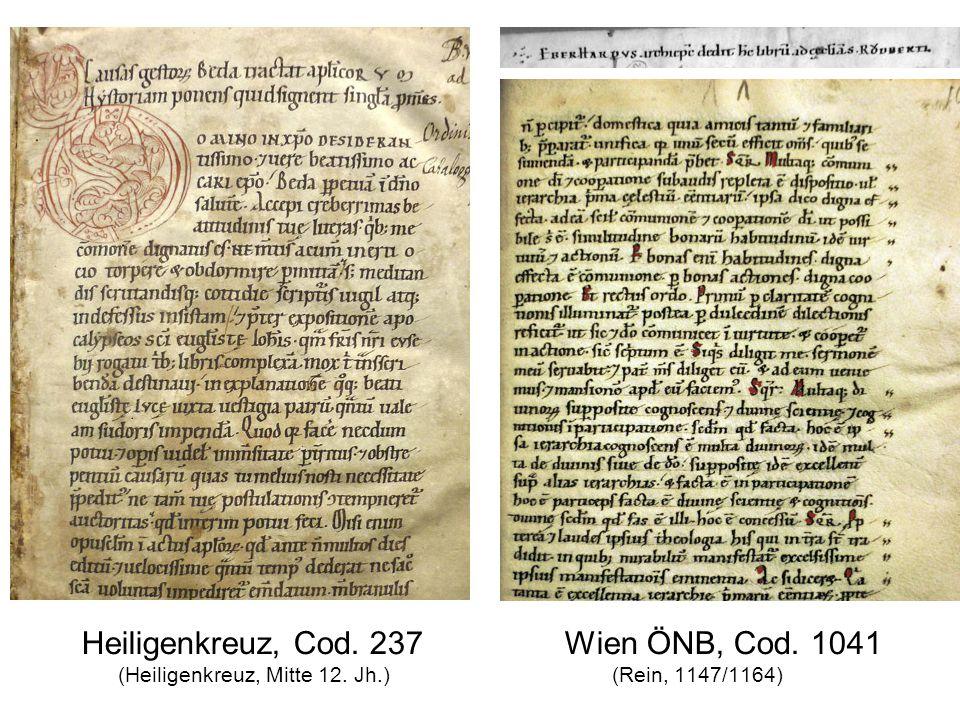 Heiligenkreuz, Cod. 237 Wien ÖNB, Cod. 1041 (Heiligenkreuz, Mitte 12. Jh.) (Rein, 1147/1164)