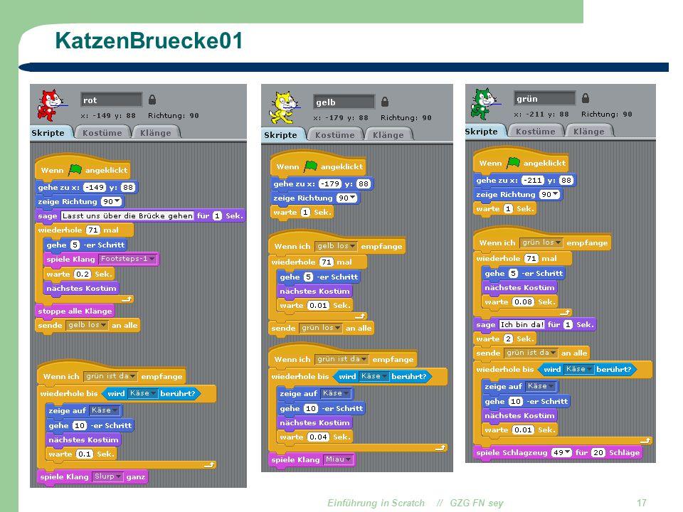 Einführung in Scratch // GZG FN sey17 KatzenBruecke01