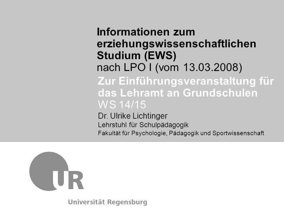 Dr. Ulrike Lichtinger Lehrstuhl für Schulpädagogik Fakultät für Psychologie, Pädagogik und Sportwissenschaft Informationen zum erziehungswissenschaftl