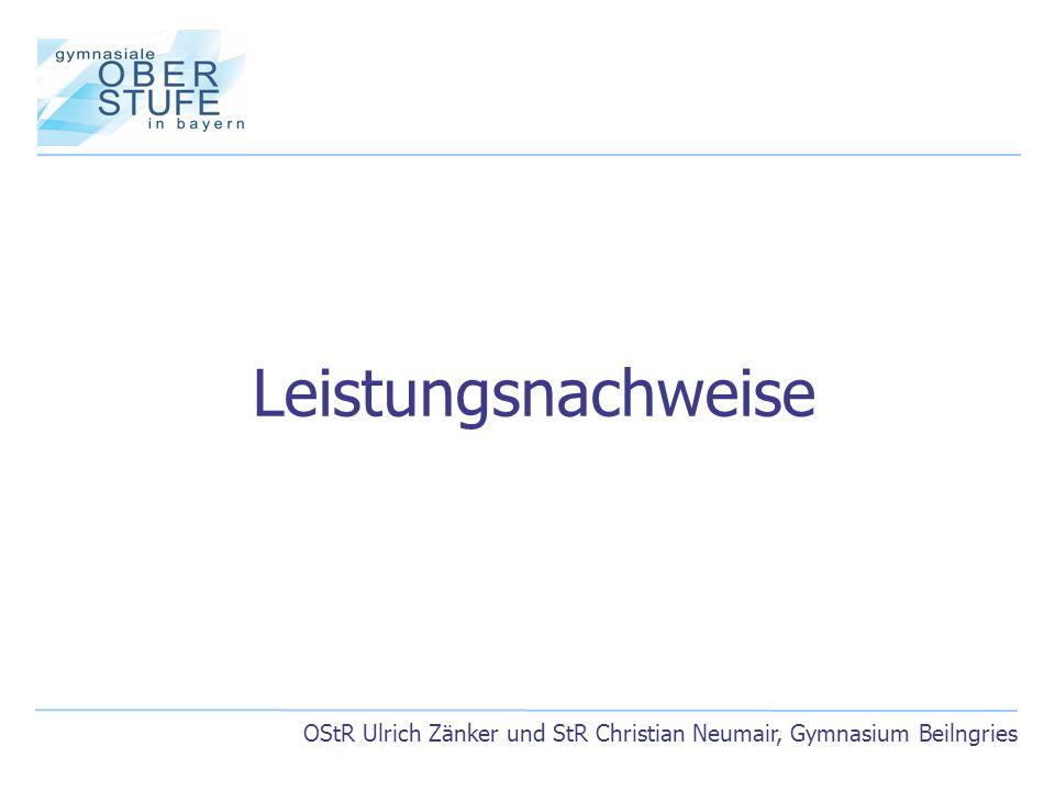 OStR Ulrich Zänker und StR Christian Neumair, Gymnasium Beilngries Leistungsnachweise