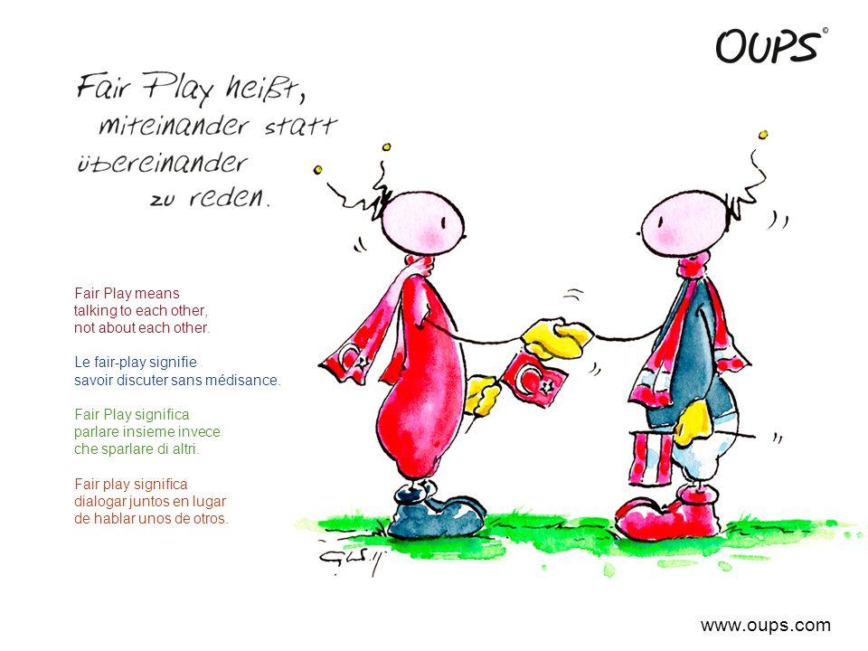 A fair games begins with every single one of us.Le fair-play commence par chacun d'entre nous.