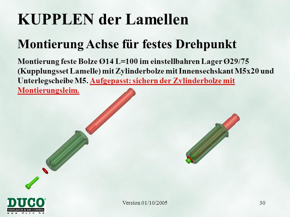 Version 01/10/200530 KUPPLEN der Lamellen Montierung Achse für festes Drehpunkt Montierung feste Bolze Ø14 L=100 im einstellbahren Lager Ø29/75 (Kuppl