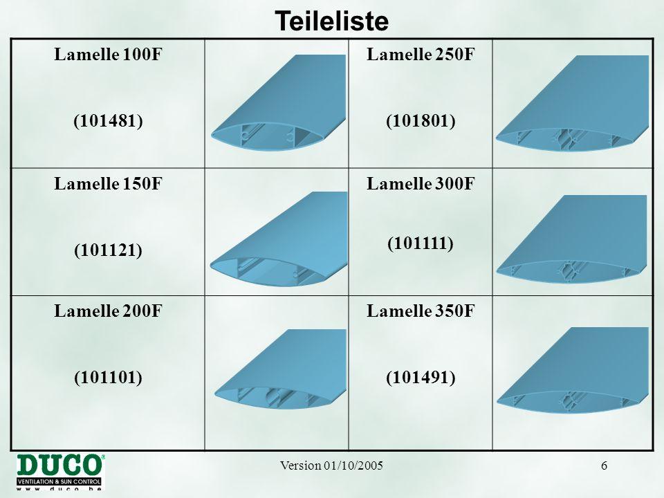 Version 01/10/20056 Teileliste Lamelle 100F (101481) Lamelle 250F (101801) Lamelle 150F (101121) Lamelle 300F (101111) Lamelle 200F (101101) Lamelle 3