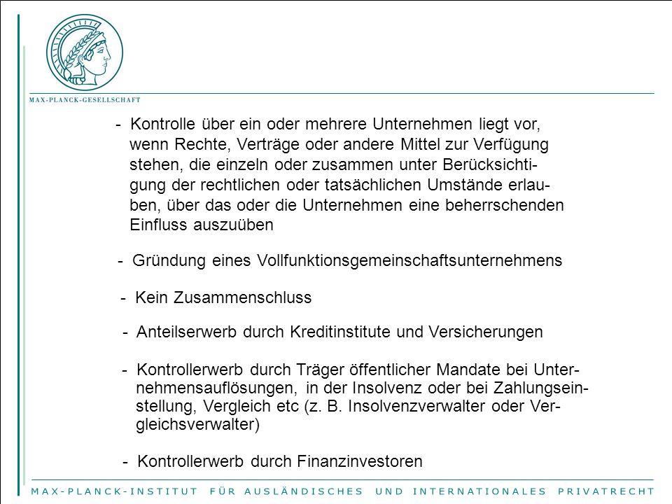 II.Aufgreifkriterium: Zusammenschlüsse von gemeinschaftsweiter Bedeutung (Art.